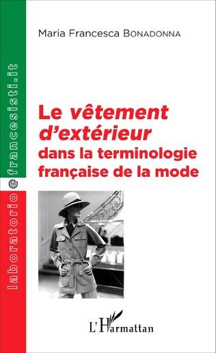 Couverture Le <em>vêtement d'extérieur</em> dans la terminologie française de la mode