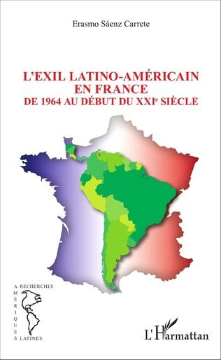 Couverture L'EXIL LATINO-AMÉRICAIN EN FRANCE