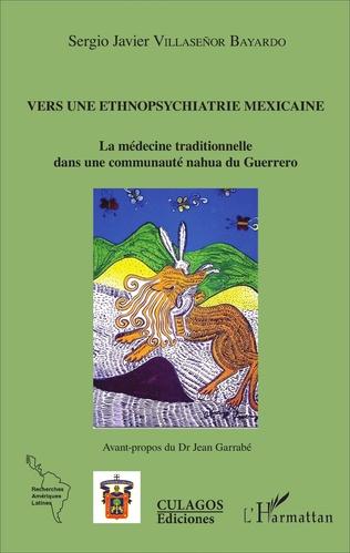 Couverture Vers une ethnopsychiatrie mexicaine