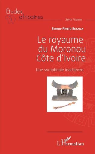 Couverture Le royaume du Moronou Côte d'Ivoire