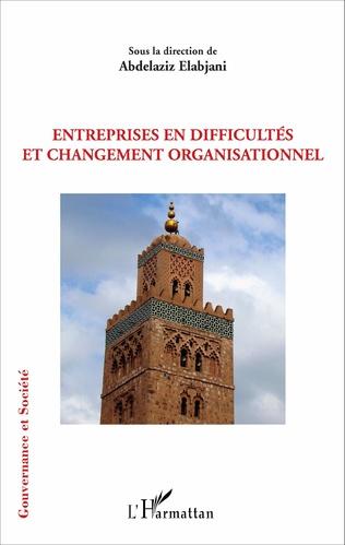 Couverture Entreprises en difficultés et changement organisationnel