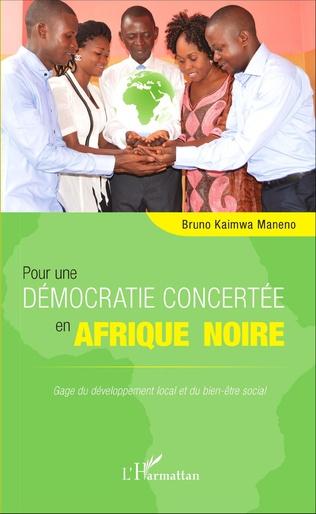 Couverture Pour une démocratie concertée en Afrique noire