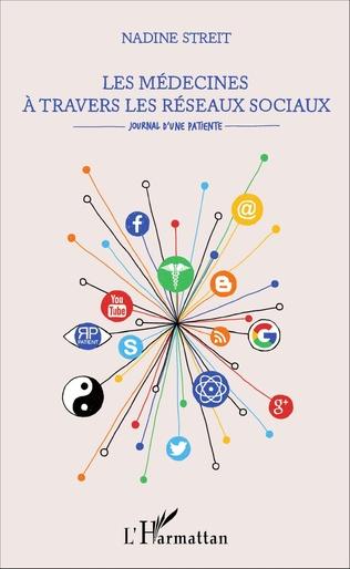 Couverture Les médecines à travers les réseaux sociaux