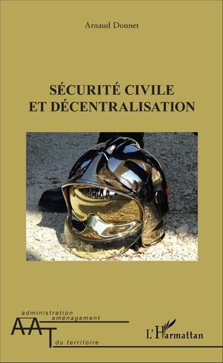 Couverture Sécurité civile et décentralisation