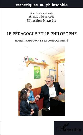 Couverture Le pédagogue et le philosophe