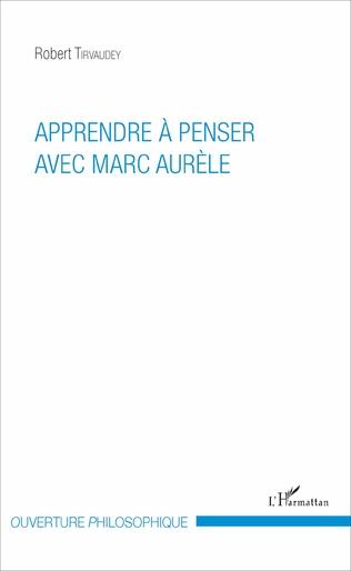 Couverture Apprendre à penser avec Marc Aurèle
