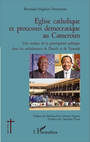 Couverture Église catholique et processus démocratique au Cameroun