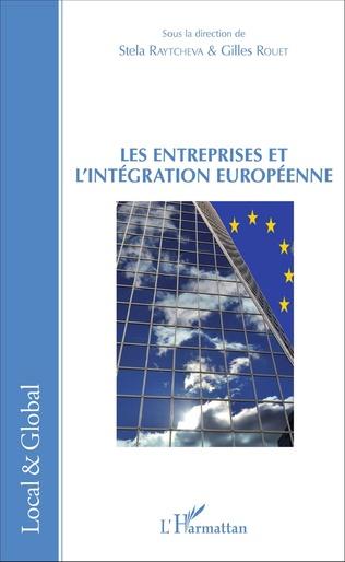 Couverture Les Entreprises et l'intégration européenne