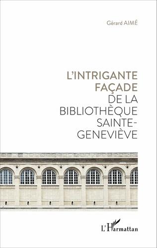 Couverture L'intrigante façade de la bibliothèque Sainte Geneviève
