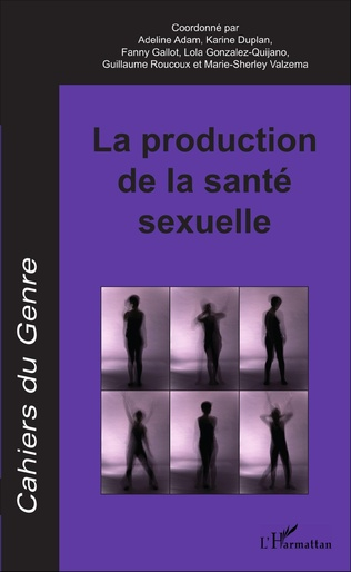 Couverture La production de la santé sexuelle