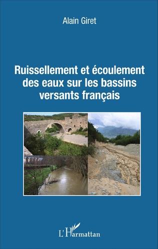 Couverture Ruissellement et écoulement des eaux sur les bassins versants français