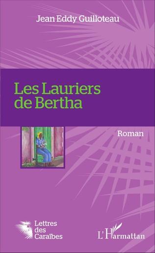 Couverture Les Lauriers de Bertha