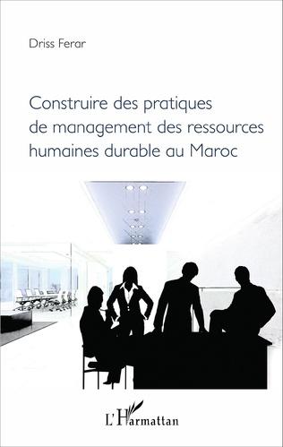 Couverture Construire des pratiques de management des ressources humaines durable au Maroc