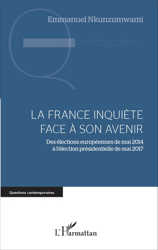 Couverture La France inquiète face à son avenir