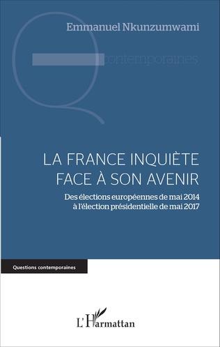 Couverture La France inquiète face à son avenir