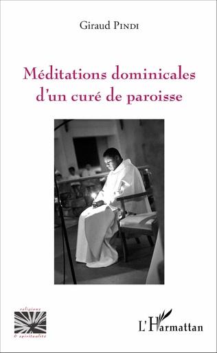 Couverture Méditations dominicales d'un curé de paroisse