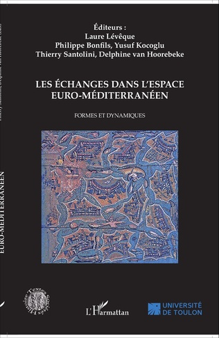 Couverture Les échanges dans l'espace euro-méditerranéen
