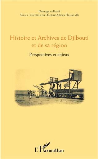 Couverture Histoire et Archives de Djibouti et de sa région
