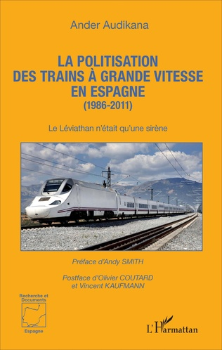 Couverture La politisation des trains à grande vitesse en Espagne (1986-2011)