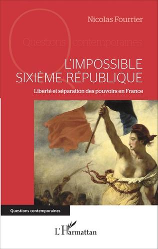 Couverture L'impossible Sixième République