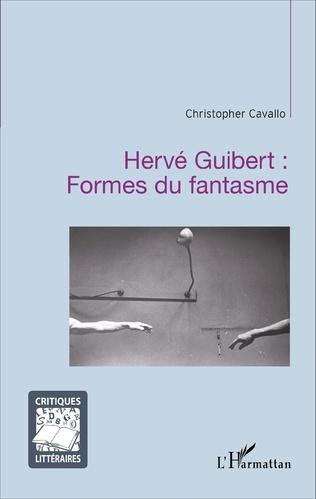 Couverture Hervé Guibert : Formes du fantasme