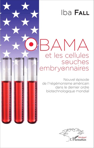 Couverture Obama et les cellules souches embryonnaires
