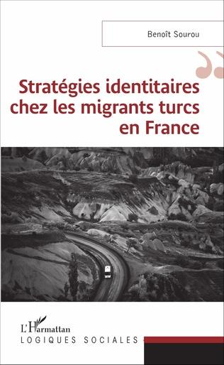 Couverture Stratégies identitaires chez les migrants turcs en France