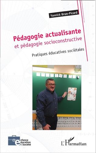 Couverture Pédagogie actualisante et pédagogie socioconstructive