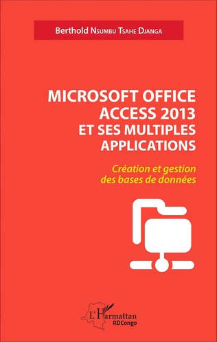 Couverture Microsoft office access 2013 et ses multiples applications