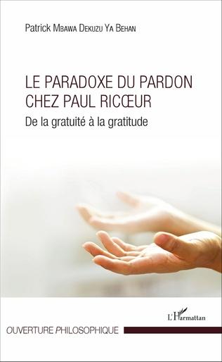 Couverture Le Paradoxe du pardon chez Paul Ricoeur
