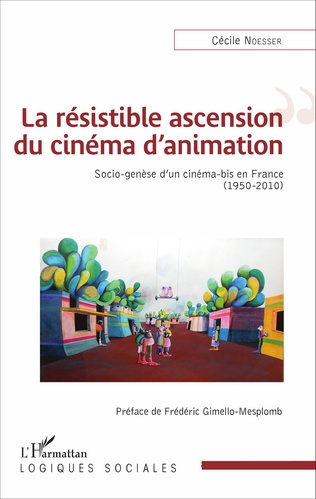Couverture La résistible ascension du cinéma d'animation