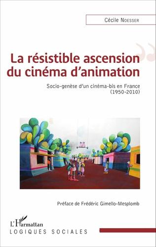 Couverture La résistible ascension du cinéma d'animation