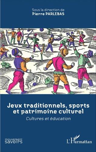 Couverture Jeux traditionnels, sports et patrimoine culturel