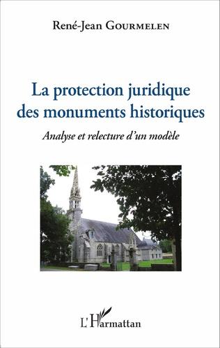 Couverture La protection juridique des monuments historiques
