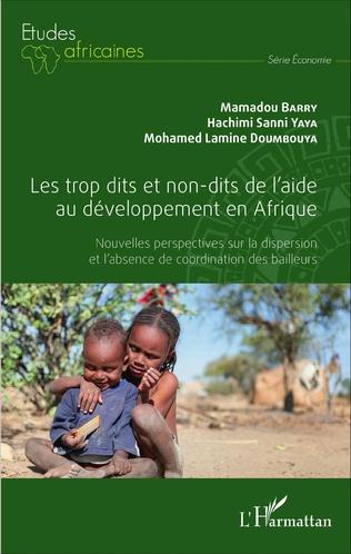 Couverture Les trop dits et non-dits de l'aide au développement en Afrique