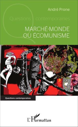Couverture Marché-monde ou Écomunisme