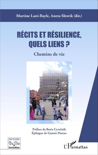 Couverture Récits et résilience, quels liens ?