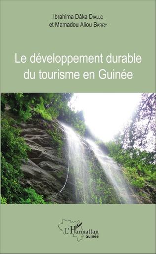 Couverture Le développement durable du tourisme en Guinée