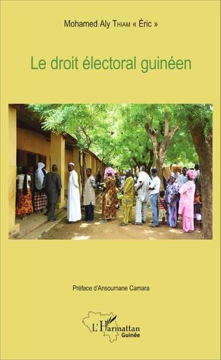 Couverture Le droit électoral guinéen