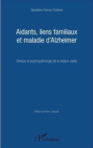 Couverture Aidants, liens familiaux et maladie d'Alzheimer