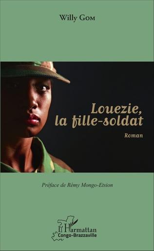 Couverture Louezie, la fille-soldat