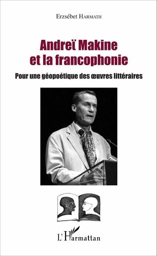 Couverture Andreï Makine et la francophonie