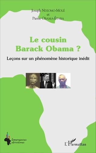 Couverture Le cousin Barack Obama ? Leçons sur un phénomène historique inédit