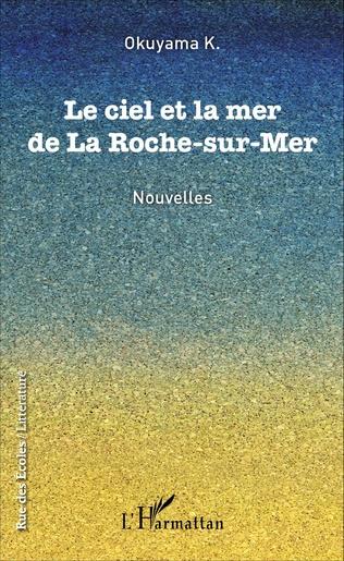 Couverture Le ciel et la mer de La Roche-sur-Mer