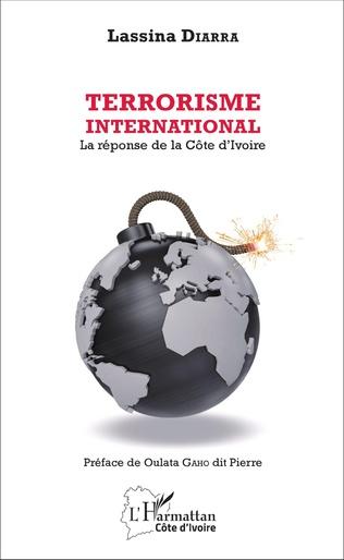 Couverture Terrorisme international. La réponse de la Côte d'Ivoire
