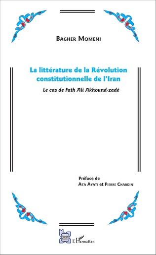 Couverture La littérature de la Révolution constitutionnelle de l'Iran