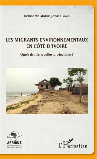 Couverture Les migrants environnementaux en Côte d'Ivoire