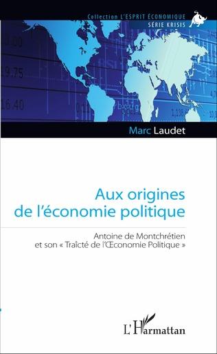 Couverture Aux origines de l'économie politique