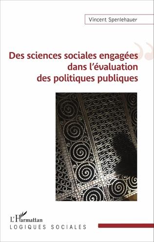 Couverture Des sciences sociales engagées dans l'évaluation des politiques publiques