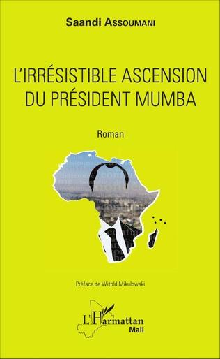 Couverture L'irrésistible ascension du président Mumba